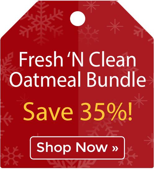 Fresh �N Clean® Oatmeal Bundle